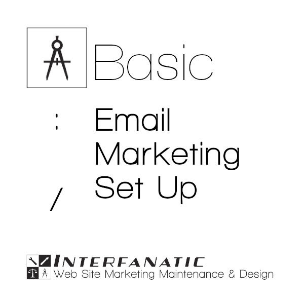 Interfanatic Basic Email Marketing Set Up