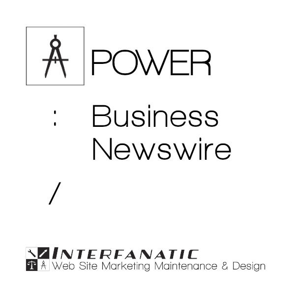 Interfanatic Power Business Newswire