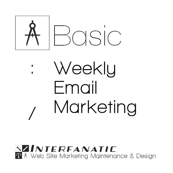 Interfanatic Basic Weekly Email Marketing