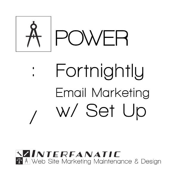 Interfanatic Power Fortnightly Email Marketing with Set Up