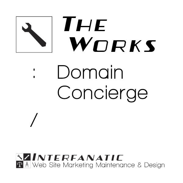 Interfanatic The Works Domain Concierge