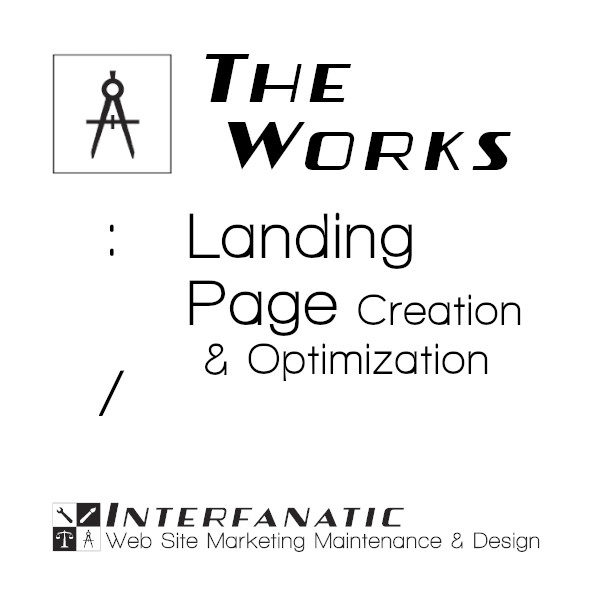 Interfanatic The Works Landing Page Optimization