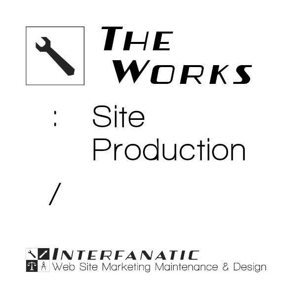 Interfanatic The Works Site Production
