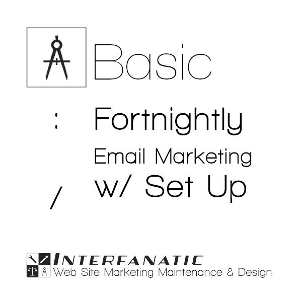 Interfanatic Basic Fortnightly Email Marketing with Set Up
