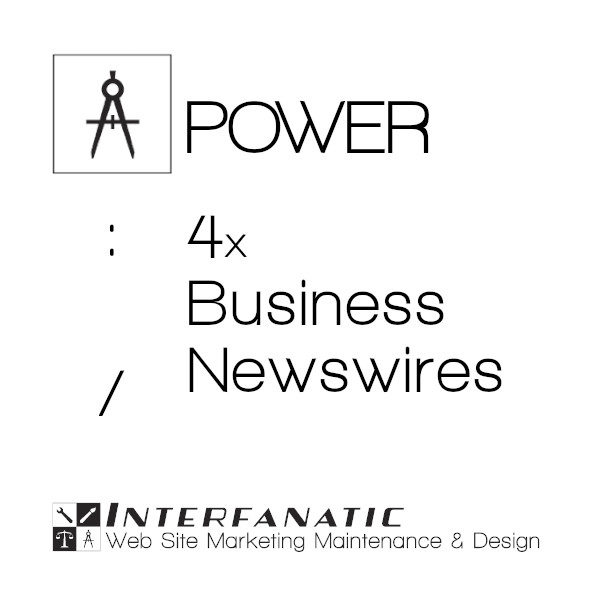 4 Interfanatic Power SEO Business Newswires