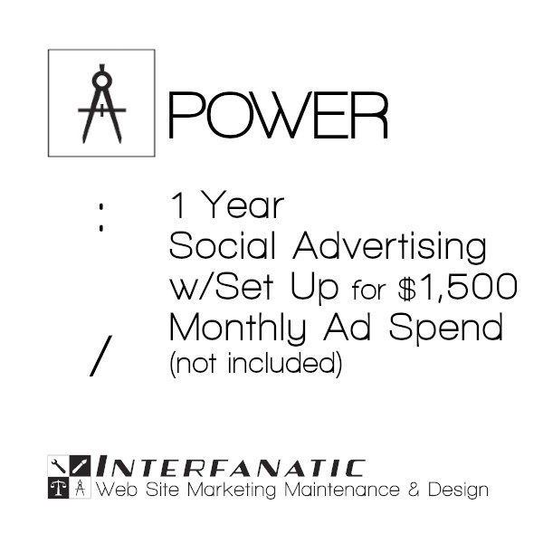 1 Year Interfanatic Power Social Advertising at $1,500 Monthly Ad Spend (Not Included)