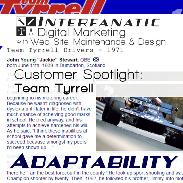 Team Tyrrell: Interfanatic Customer Spotlight on Adaptability