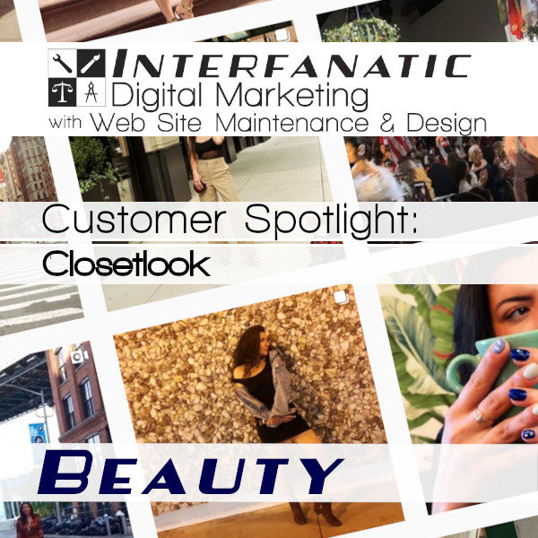 Closetlook : Interfanatic Customer Spotlight on Beauty