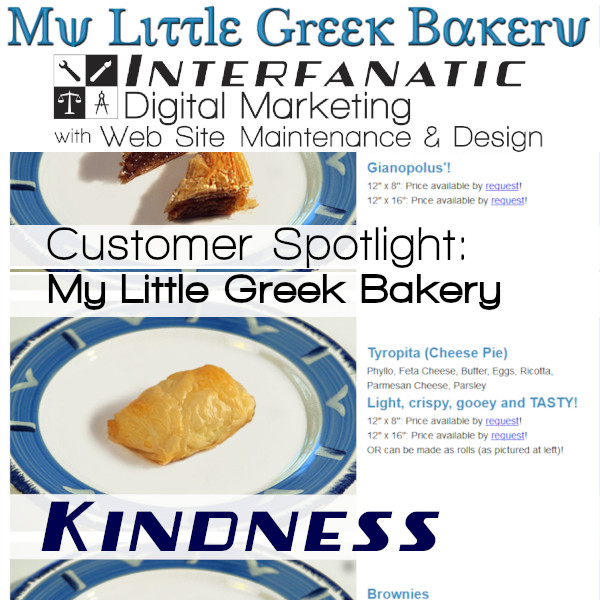 My Little Greek Bakery: Interfanatic Customer Spotlight on Kindness