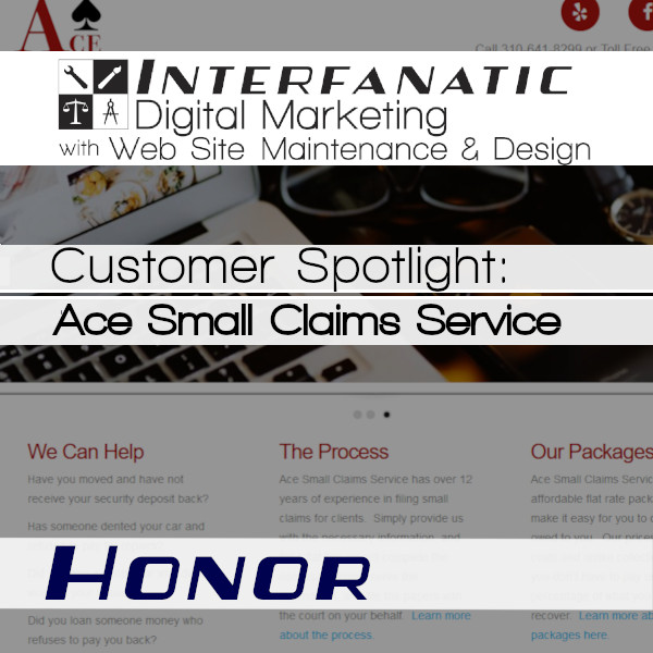 Ace Small Claims Service: Interfanatic Customer Spotlight on Honor