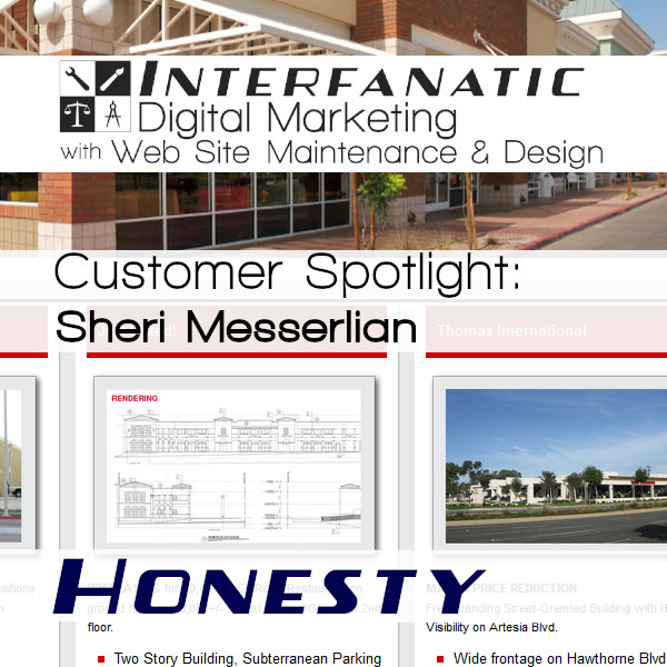 Sheri Messerlian's Commercial Real Estate at SheriMesserlian.com: Interfanatic Customer Spotlight on Honesty, Interfanatic Quality