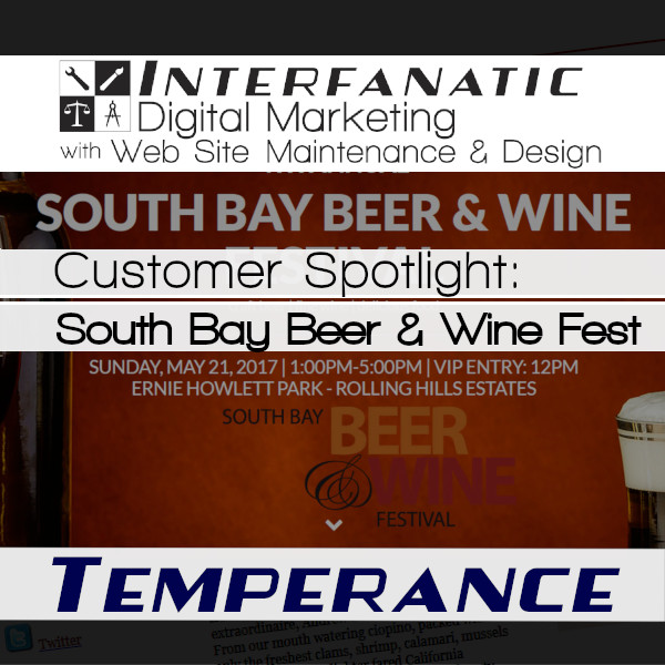 South Bay Beer & Wine Festival, Customer Spotlight on Temperance, an Interfanatic Quality