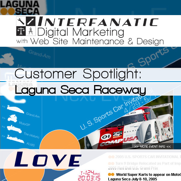 Laguna Seca Raceway, Customer Spotlight on Love, an Interfanatic Quality
