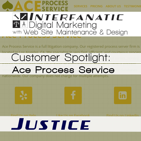 Ace Process Service, Customer Spotlight on Justice, an Interfanatic Quality