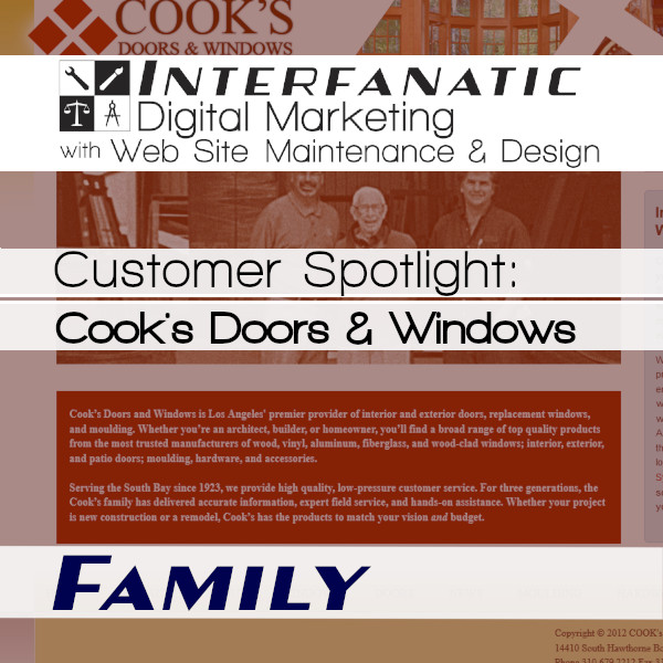 Cook's Doors & Windows - for our Customer Spotlight on Family, an Interfanatic Quality