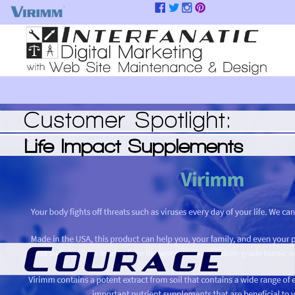 Life Impact Supplements - for our Customer Spotlight on Courage, an Interfanatic Quality