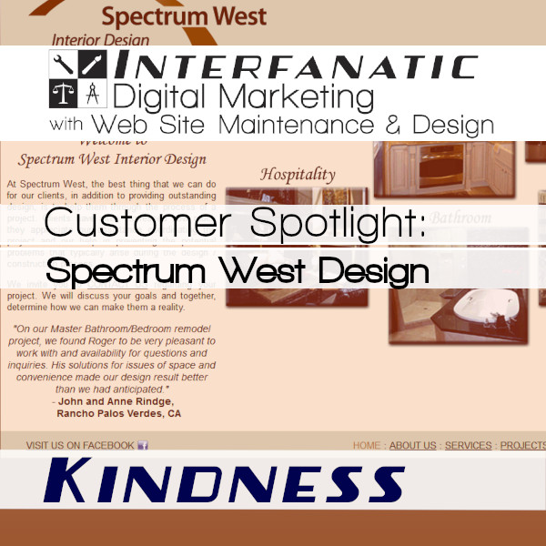 Spectrum West Design - for our Customer Spotlight on Kindness, an Interfanatic Quality
