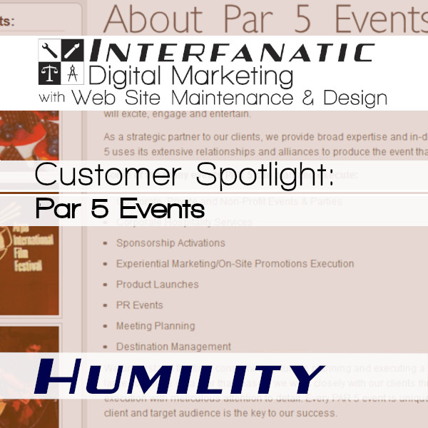 Ara Messerlian and Par 5 Events, for our Customer Spotlight on Humility, an Interfanatic Quality
