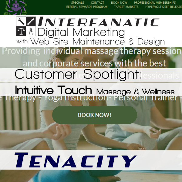 Eric Smith's Intuitive Touch Massage and Wellness for our Customer Spotlight on Tenacity, an Interfanatic Quality