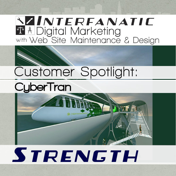 CyberTran International for our Customer Spotlight on Strength, an Interfanatic Quality