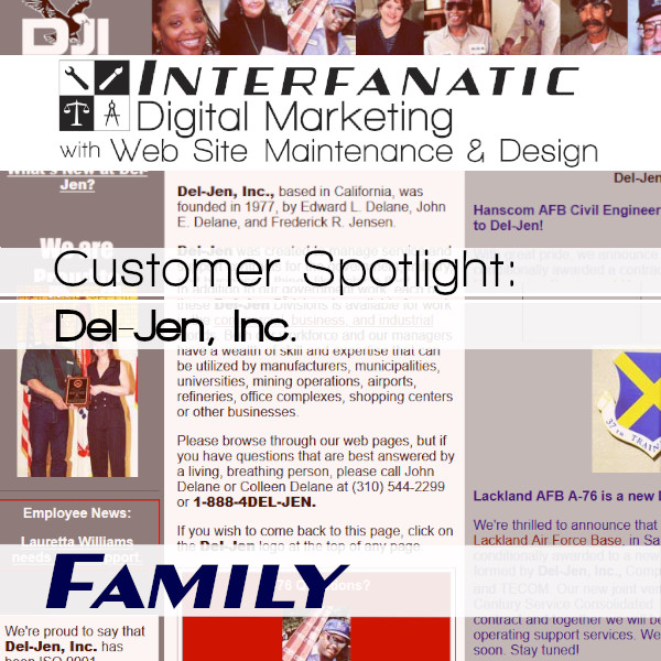 Del-Jen, Inc. for our Customer Spotlight on Family, an Interfanatic Quality