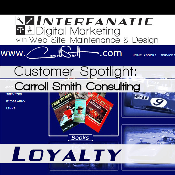 CarrollSmith.com, for our Customer Spotlight on Loyalty, an Interfanatic Quality