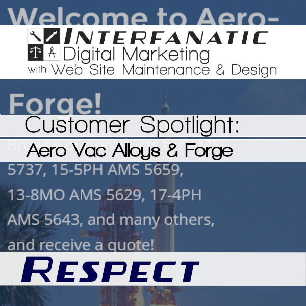 Aero-Vac Alloys & Forge, for our Customer Spotlight on Respect, an Interfanatic Quality