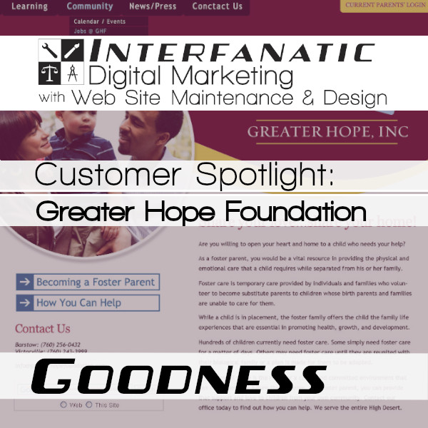 Greater Hope Foundation, for our Customer Spotlight on Goodness, an Interfanatic Quality